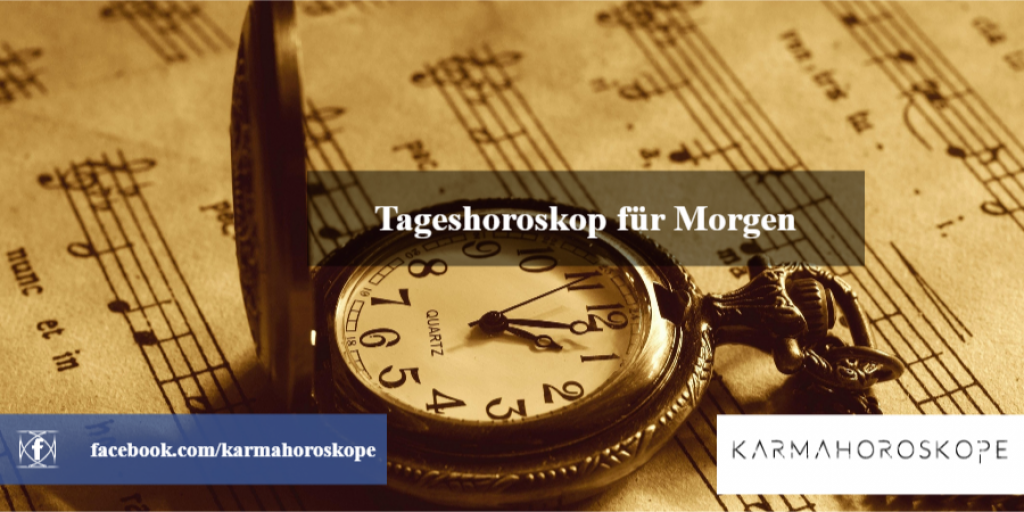 Tageshoroskop für Morgen 2019-01-22