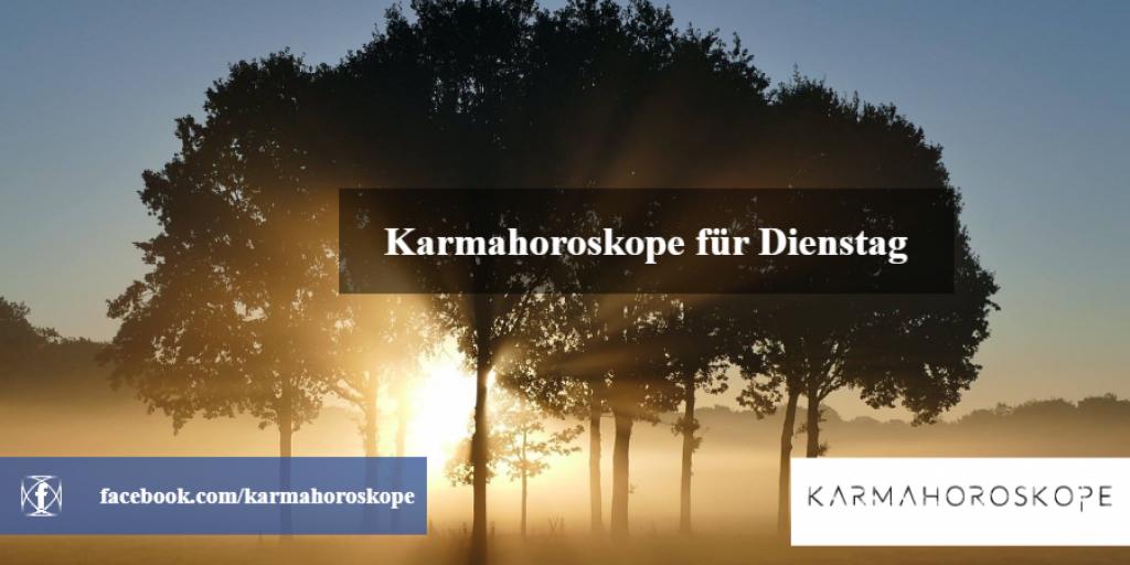 Karmahoroskope für Dienstag 2019-01-22
