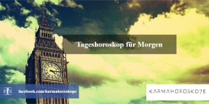 Tageshoroskop für Morgen 2019-05-09