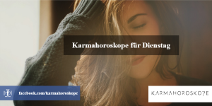 Karmahoroskope für Dienstag 2018-12-11