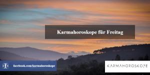 Karmahoroskope für Freitag 2018-12-28